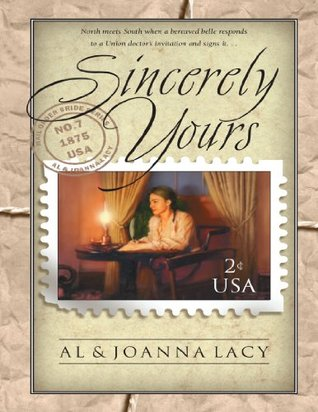Find Sincerely Yours (Mail Order Bride #7) RTF by Al Lacy, JoAnna Lacy