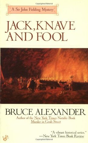 Jack, Knave and Fool by Bruce Alexander