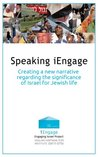 Speaking iEngage: Creating a New Narrative Regarding the Significance of Israel for Jewish Life