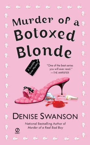 Murder of a Botoxed Blonde by Denise Swanson