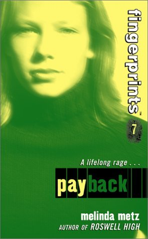 Payback by Melinda Metz