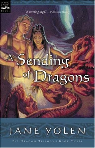 A Sending of Dragons by Jane Yolen