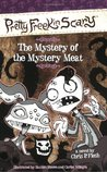 The Mystery of the Mystery Meat (Pretty Freekin Scary, #3)