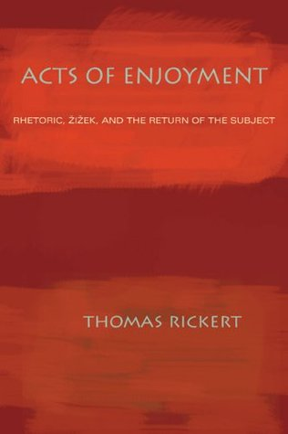 Acts of Enjoyment by Thomas Rickert