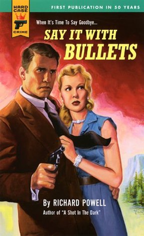 Say It With Bullets Hard Case Crime 18