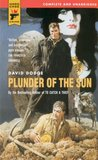 Plunder of the Sun (Hard Case Crime #10)