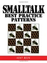 SmallTalk Best Practice Patterns by Kent Beck