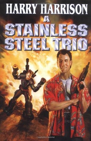 A Stainless Steel Trio by Harry Harrison