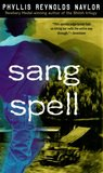 Sang Spell by Phyllis Reynolds Naylor