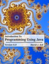 Introduction to Programming Using Java by David J. Eck