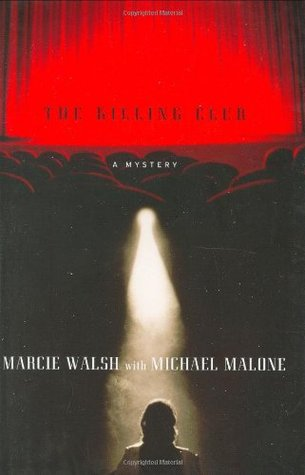 The Killing Club by Marcie Walsh