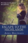 Escape To The Highlands (MacKinnon Clan, #2)