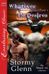Whatever He Desires (Tribal Bonds #4)