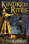Kindred Rites by Katharine Eliska Kimbriel