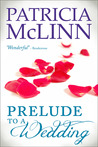 Prelude to a Wedding (Wedding, #1)