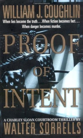 Proof of Intent (Charley Sloan, #5)