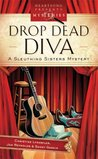 Drop Dead Diva (A Sleuthing Sisters Mystery, #2)