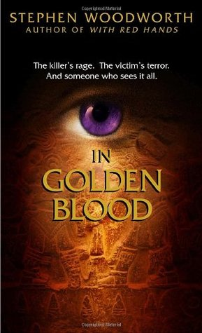 In Golden Blood (Violet Eyes, #3)