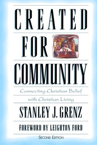 Created for Community by Stanley J. Grenz
