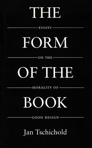 Form of the Book by Jan Tschichold