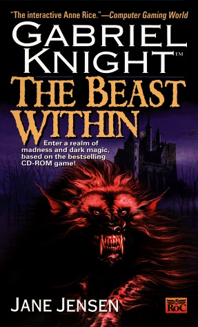 The Beast Within by Jane Jensen