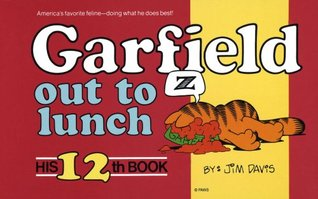 Garfield Out to Lunch (Garfield, #12)