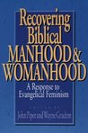 Recovering Biblical Manhood & Womanhood