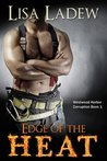 Edge of the Heat (Westwood Harbor Corruption, #1)