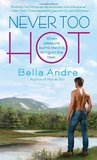 Never Too Hot (Hot Shots: Men of Fire, #3)