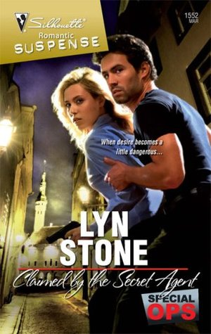 Claimed by the Secret Agent by Lyn Stone