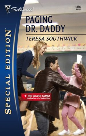 Paging Dr. Daddy (The Wilder Family, #3)