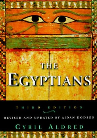 The Egyptians (Ancient Peoples & Places)