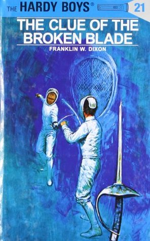 The Clue of the Broken Blade by Franklin W. Dixon