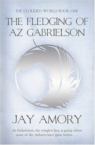 The Fledging of Az Gabrielson by Jay Amory