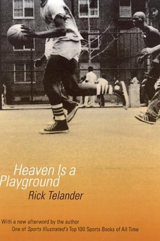 Heaven Is a Playground by Rick Telander