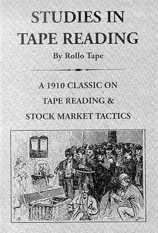 Studies in Tape Reading (Fraser Contrary Opinion Library Book)