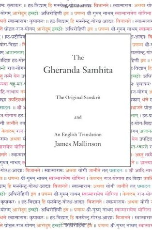 The Gheranda Samhita: The Original Sanskrit and an English Translation