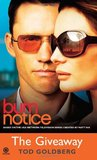 Burn Notice: The Giveaway (Burn Notice, #3)