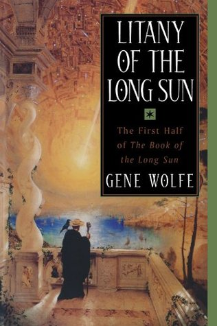 Litany of the Long Sun (The Book of the Long Sun, #1-2)
