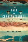 The Fall of Constantinople (Eastern Mediterranean Trilogy #1)