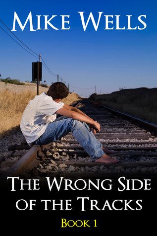 The Wrong Side of the Tracks, Book 1