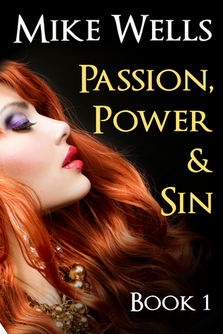 Passion, Power & Sin - Book 1 (Passion, Power & Sin #1)