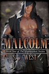 Malcolm by S.J. West