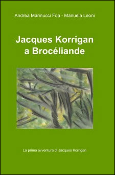 Jacques Korrigan a Brocéliande