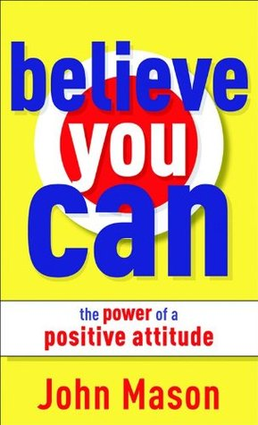 Believe You Can by John Mason