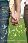 An Atlas of Love: The Rupa Romance Anthology