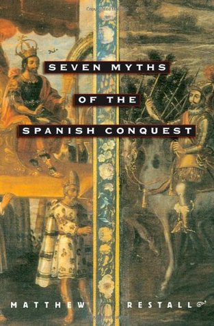 seven myths spanish conquest Browse and read seven myths of the spanish conquest seven myths of the spanish conquest seven myths of the spanish conquest seven myths of the spanish conquest.