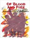 Of Blood And Fire by Jahanara Imam