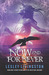 Now and for Never (Never #3)