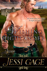 Wishing For A Highlander (Highland Wishes, #1)